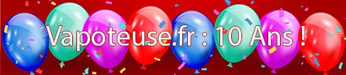 Avril 2021 : Anniversaire 10 ans Vapoteuse.fr