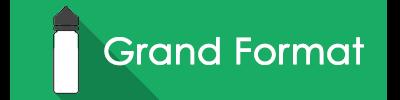 E-liquide Grand Format